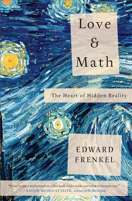 Love and Math By Frenkel, Edward