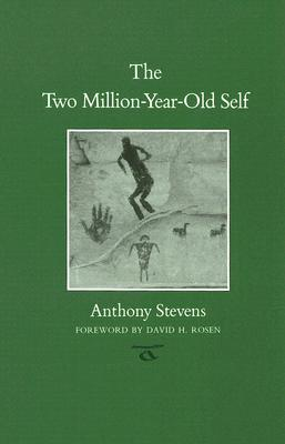 The Two Million-year-old Self By Stevens, Anthony